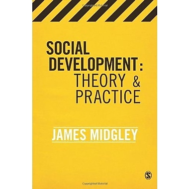 Social Development: Theory and Practice, New Book (9781412947787)