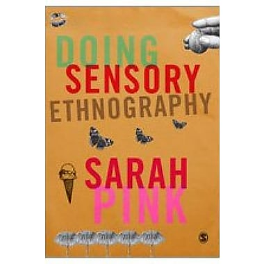 Doing Sensory Ethnography, New Book (9781412948029)
