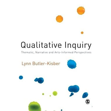 Qualitative Inquiry: Thematic, Narrative and Arts-Informed Perspectives, Used Book (9781412948203)