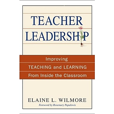 Teacher Leadership: Improving Teaching and Learning From Inside the Classroom, New Book (9781412949057)