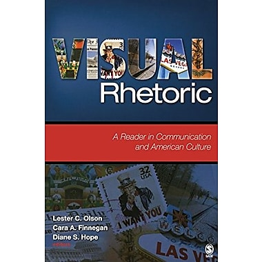 Visual Rhetoric: A Reader in Communication and American Culture, New Book (9781412949194)
