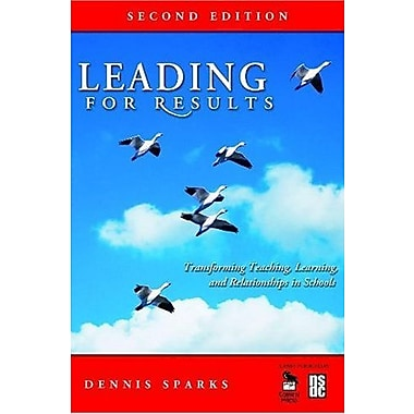 Leading for Results: Transforming Teaching, Learning, and Relationships in Schools, New Book (9781412949699)