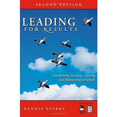 Leading for Results: Transforming Teaching, Learning and Relationships in Schools, Used Book (9781412949705)