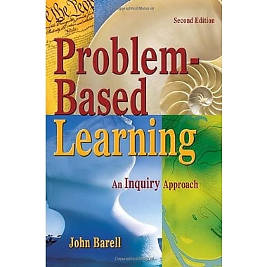 Problem-Based Learning: An Inquiry Approach, New Book (9781412950046)