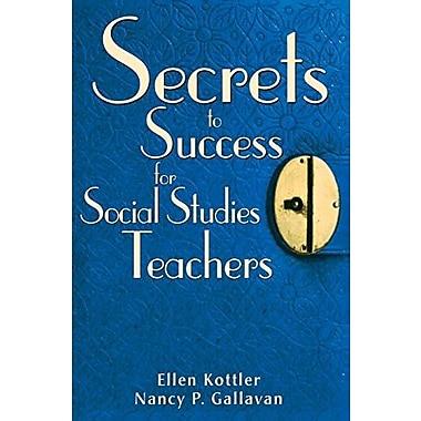 Secrets to Success for Social Studies Teachers, Used Book (9781412950275)