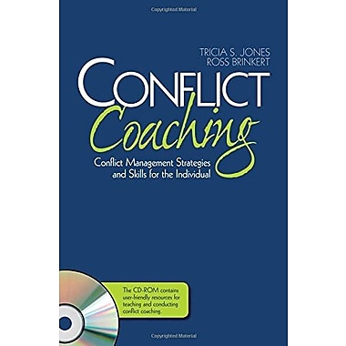 Conflict Coaching: Conflict Management Strategies and Skills for the Individual, New Book (9781412950824)