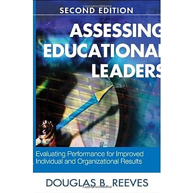 Assessing Educational Leaders: Evaluating Performance for Improved Individual & Organizational Results, Used Book