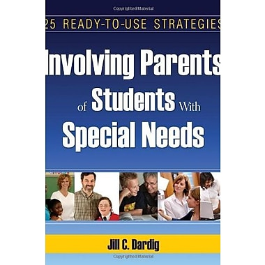 Involving Parents of Students With Special Needs: 25 Ready-to-Use Strategies, New Book (9781412951203)
