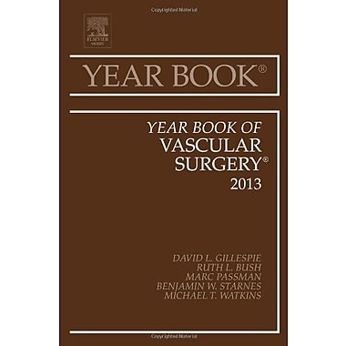 Year Book of Vascular Surgery 2013, 1e (Year Books), Used Book (9781455772933)