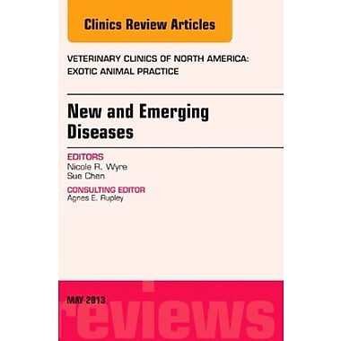 New and Emerging Diseases, An Issue of Veterinary Clinics: Exotic Animal Practice 1e, Used Book (9781455773480)