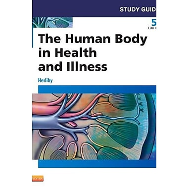 Study Guide for The Human Body in Health and Illness, 5e, Used Book (9781455774593)