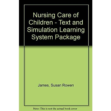 Nursing Care of Children - Text and Simulation Learning System Package, 4e, Used Book (9781455774807)