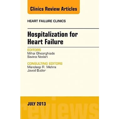 Hospitalization for Heart Failure, An Issue of Heart Failure Clinics 1e, Used Book (9781455775927)
