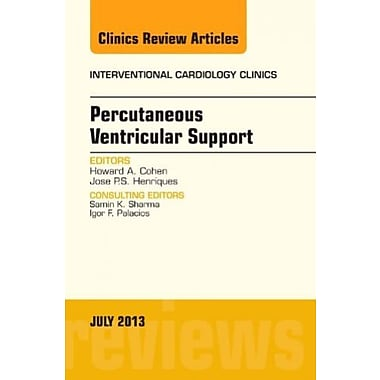 Percutaneous Ventricular Support, An issue of Interventional Cardiology Clinics 1e, Used Book (9781455775965)