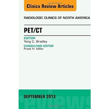 PET/CT, An Issue of Radiologic Clinics of North America 1e (The Clinics: Radiology), Used Book (9781455776108)