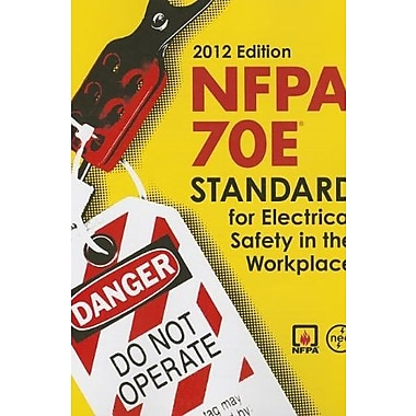 NFPA 70E: Standard for Electrical Safety in the Workplace, 2012, Used Book (9781455900961)