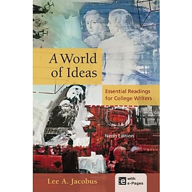 A World of Ideas: Essential Readings for College Writers Used Book (9781457604362)