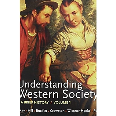 Understanding Western Society V1 & Sources of Western Society V1, Used Book (9781457613227)