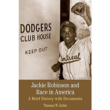 Jackie Robinson and Race in America: A Brief History with DocumentsUsed Book