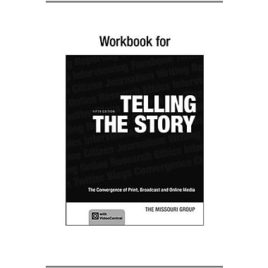 Workbook to Accompany Telling the Story: The Convergence of Print, Broadcast and Online Media, Used Book (9781457619267)
