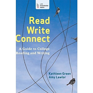 Read, Write Connect: A Guide to College Reading and Writing Used Book (9781457620744)