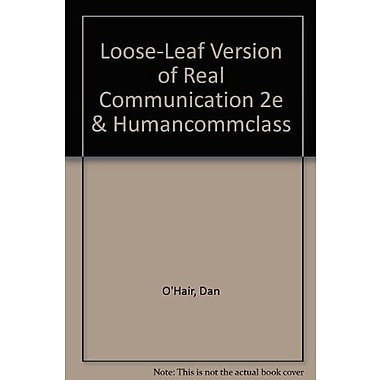 Loose-leaf Version of Real Communication 2e & HumanCommClass, Used Book (9781457622328)