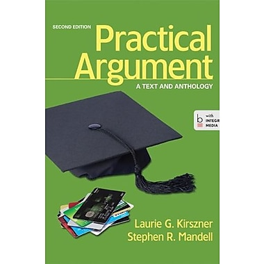 Practical Argument: A Text and Anthology Used Book (9781457622373)