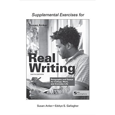 Supplemental Exercises for Real Writing with Readings: Paragraphs and Essays for College, Work and Everyday Life Used Book