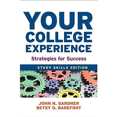 Your College Experience: Study Skills Edition: Strategies for Success Used Book (9781457625749)