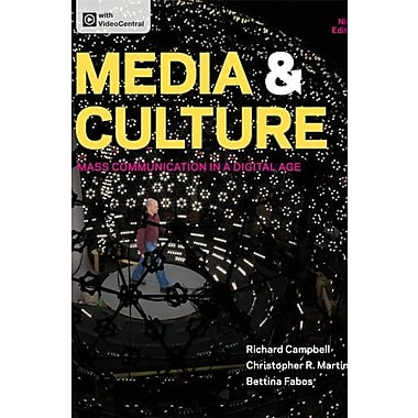 Media & Culture: Mass Communication in a Digital Age Used Book (9781457628313)