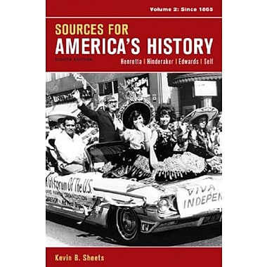 Sources for America's History, Volume 2: Since 1865, Used Book (9781457628917)