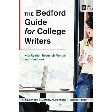 The Bedford Guide for College Writers with Reader, Research Manual and Handbook, Used Book (9781457631047)