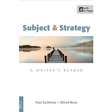 Subject and Strategy: A Writer's Reader, Used Book (9781457636912)