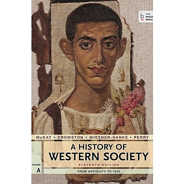 A History of Western Society, Volume A: From Antiquity to 1500 Used Book (9781457642166)
