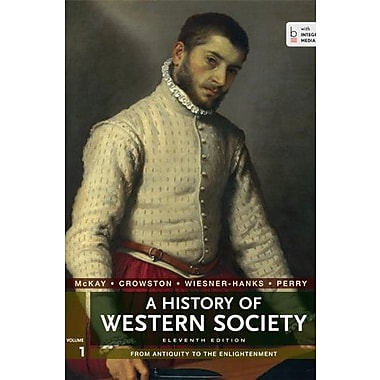 A History of Western Society, Volume 1: From Antiquity to the Enlightenment Used Book (9781457642227)