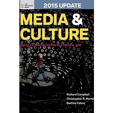 Media and Culture with 2015 Update: An Introduction to Mass Communication Used Book (9781457642425)