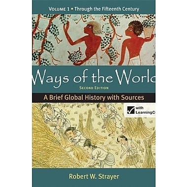 Loose-leaf Version for Ways of the World: A Brief Global History with Sources, Volume 1, Used Book (9781457647307)