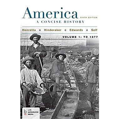America: A Concise History, Volume 1, Used Book (9781457648656)