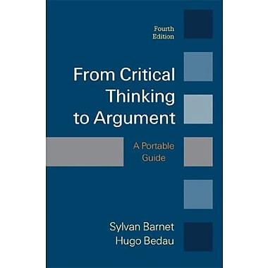 From Critical Thinking to Argument Used Book (9781457649950)