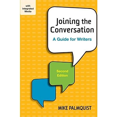 Joining the Conversation: A Guide for Writers, Used Book (9781457653162)