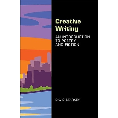 Creative Writing: An Introduction to Poetry and Fiction, Used Book (9781457661679)