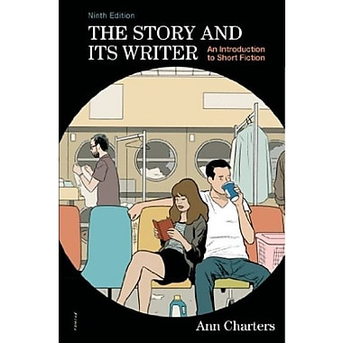 The Story and Its Writer: An Introduction to Short Fiction, Used Book (9781457664618)