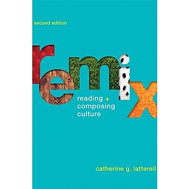 Remix: Reading and Composing Culture, Used Book (9781457683411)