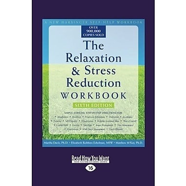 The Relaxation & Stress Reduction Workbook: Sixth Edition, Used Book (9781458719539)