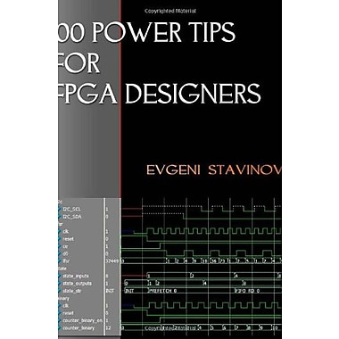 100 Power Tips For FPGA Designers Used Book (9781461186298)