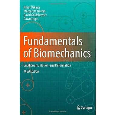 Fundamentals of Biomechanics: Equilibrium, Motion and Deformation Used Book (9781461411499)
