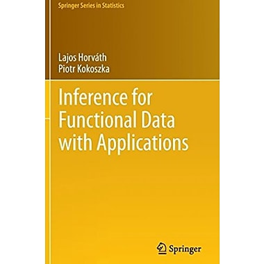 Inference for Functional Data with Applications, Used Book (9781461436546)