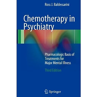 Chemotherapy in Psychiatry: Pharmacologic Basis of Treatments for Major Mental Illness Used Book (9781461437093)