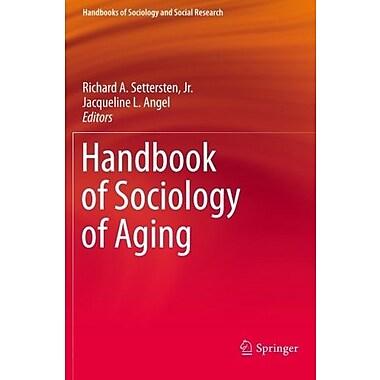 Handbook of Sociology of Aging, Used Book (9781461440956)