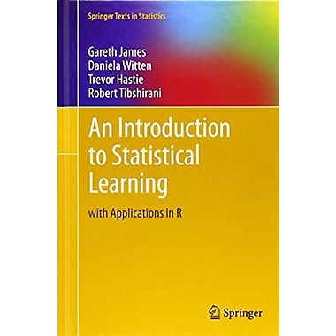 An Introduction to Statistical Learning: with Applications in R, Used Book (9781461471370)